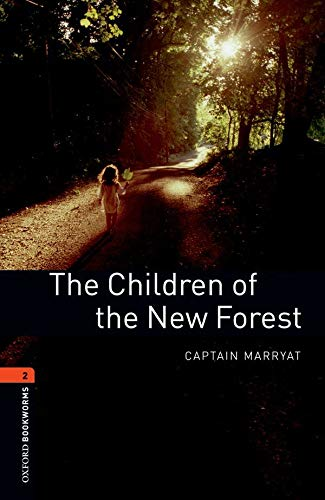 The Children of New Forest (Oxford Bookworms Library, Stage 2)の詳細を見る