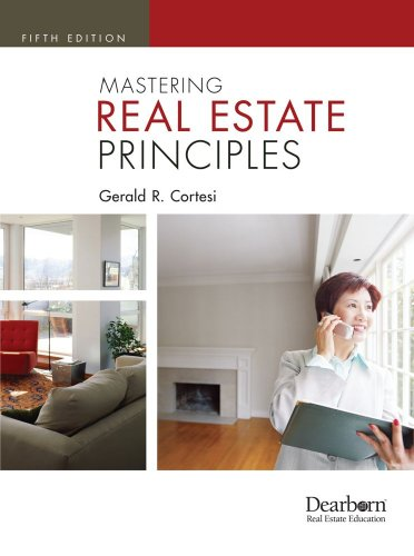 Mastering Real Estate Principles, 5th Edition