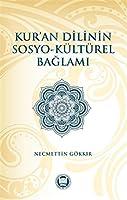 Kur'an Dilinin Sosyo Kültürel Baglami