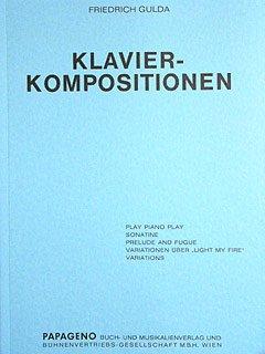 KLAVIERKOMPOSITIONEN - arrangiert für Klavier [Noten/Sheetmusic] Komponist : GULDA FRIEDRICH