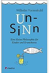 Unsinn: Eine kleine Philosophie für Kinder und Erwachsene Taschenbuch