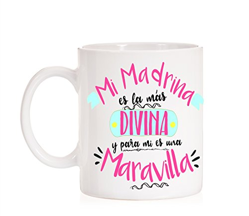 Taza Mi Madrina es la más Divina y para mi es una Maravilla. Taza para Regalar a Madrinas