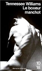 Le Boxeur manchot de Tennessee Williams