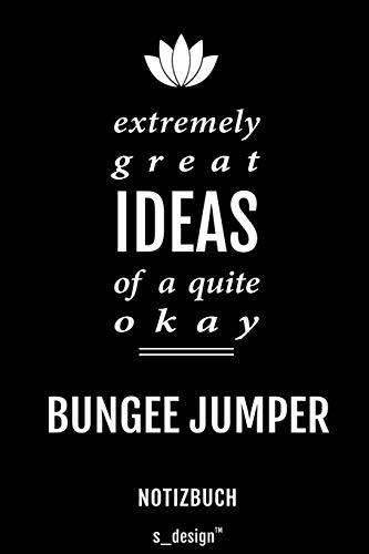 Notizbuch für Bungee Jumper: Originelle Geschenk-Idee [120 Seiten liniertes blanko Papier]