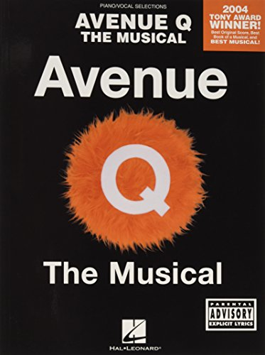Avenue Q Musical Piano Vocall Selections: Noten für Gesang, Klavier: The Musical-Piano Vocal Selections (Pinao Vocal Selections)