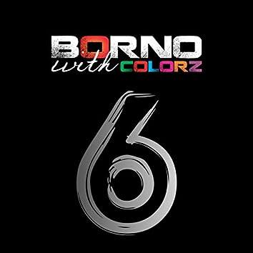 Borno with colorz 6