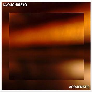 Acousmatic