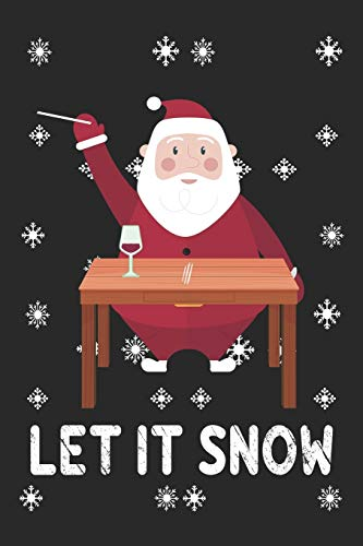 """Let It Snow Notebook, Blank Lined Journal 6x9"""" 110 pages / Cocaine Santa Christmas Comic present, Santa Claus gifts. wine glass with cocaine on table"""
