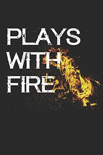Plays with Fire: Mein Lieblings BBQ Blank Rezeptbuch zum schreiben und Sammeln Sie die Rezepte, die Sie in Ihrem eigenen benutzerdefinierten Kochbuch aufbewahren -110 Linierte Seiten