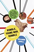 Rumble, Young Man, Rumble (Vintage Contemporaries)