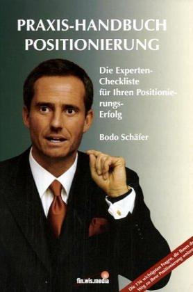 Schäfer Bodo, Praxis-Handbuch Positionierung