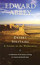 Desert Solitaire: A Season in the Wilderness by Edward Abbey (1971-05-03)