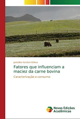 Fatores que influenciam a maciez da carne bovina: Caracterização e consumo