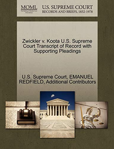 Zwickler V. Koota U.S. Supreme Court Transcript of Record with Supporting Pleadings