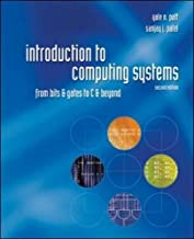Introduction to Computing Systems: From Bits and Gates to C and Beyond