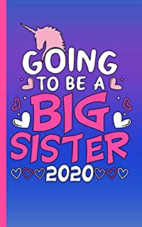 I'm Going to Be a Big Sister Draw and Write Journal - Unicorn Notebook: Half Lined Half Blank Page, Kids Story Writing and Sketch Drawing Note Book (New Baby Sibling Gifts Vol 7)