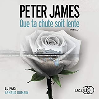 Que ta chute soit lente                   De :                                                                                                                                 Peter James                               Lu par :                                                                                                                                 Arnaud Romain                      Durée : 12 h et 40 min     25 notations     Global 4,4