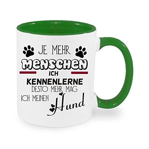 Crealuxe Je mehr Menschen ich kenne desto mehr mag ich Meinen Hund - Kaffeetasse mit Wunschname, Bedruckte Tasse mit Sprüchen oder Bildern, Bürotasse,