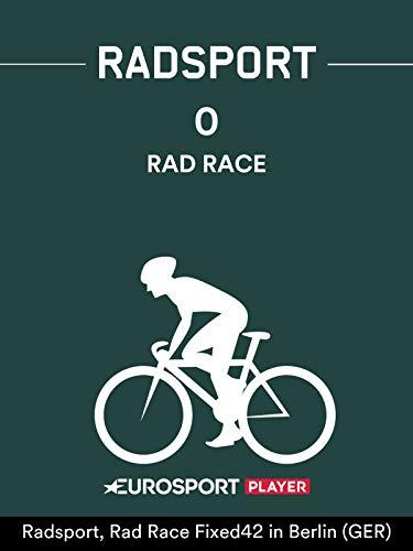 Radsport: Rad Race Fixed42 in Berlin (GER)