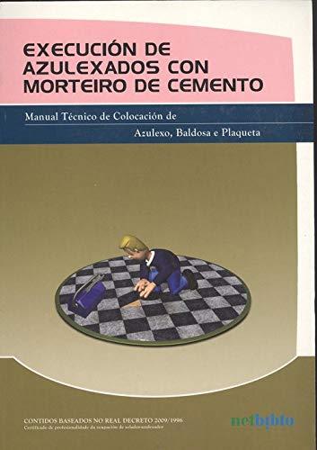 EJECUCIÓN DE ALICATADOS CON MORTEIRO DE CEMENTO