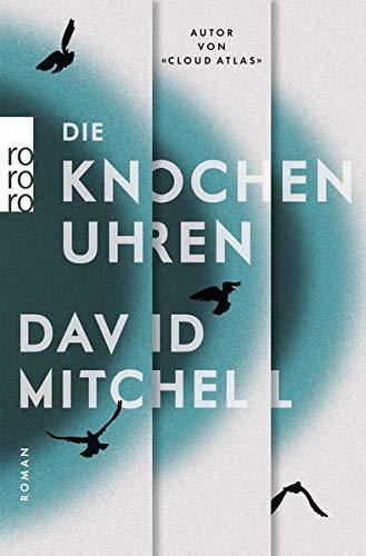 Buchseite und Rezensionen zu 'Die Knochenuhren' von David Mitchell