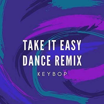 Take It Easy (Dance Remix)