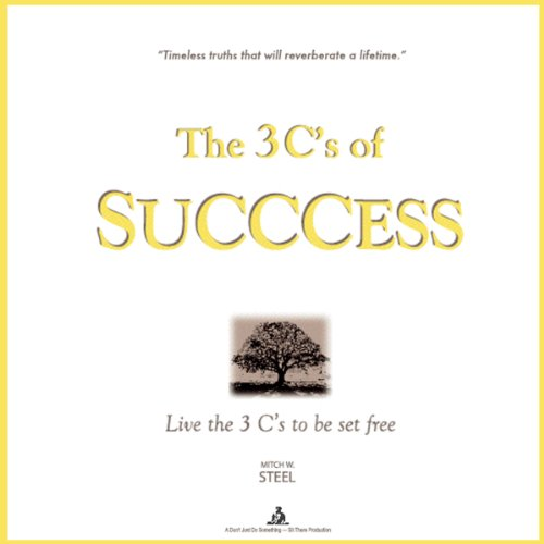 The 3 C's of SUCCCESS audiobook cover art