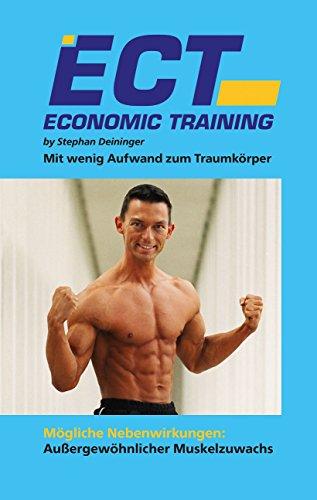 Economic Training (ECT) - Mit wenig Aufwand zum Traumkörper: Mögliche Nebenwirkungen: Außergewöhnlicher Muskelzuwachs