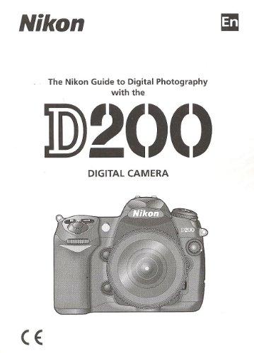 Nikon D200 Digital Instruction Manual (Original Nikon)