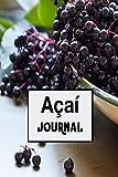 Açaí journal: Gift Journal For The Acai Berry lovers