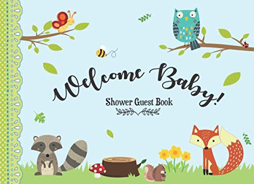 Baby Shower Guest Book: Guestbook + BONUS Baby Shower Gift Log and Keepsake Pages, Advice for Parents Sign-In, boho baby shower book, woodland baby ... creatures forest neutral baby shower journal