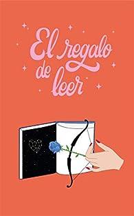 El regalo de leer par Isabel Acuña