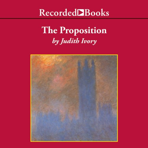 The Proposition                   By:                                                                                                                                 Judith Ivory                               Narrated by:                                                                                                                                 Steven Crossley                      Length: 13 hrs and 29 mins     9 ratings     Overall 4.1