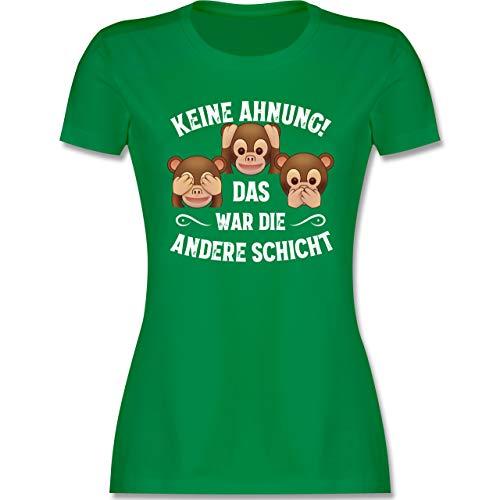 Sprüche Statement mit Spruch - Keine Ahnung das war die andere Schicht Affen weiß - L - Grün - affen Tshirt - L191 - Tailliertes Tshirt für Damen und Frauen T-Shirt