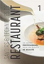 Savoirs et Techniques de restaurant, tome 1 - Un savoir professionnel pour un service de qualité... de Christian Ferret