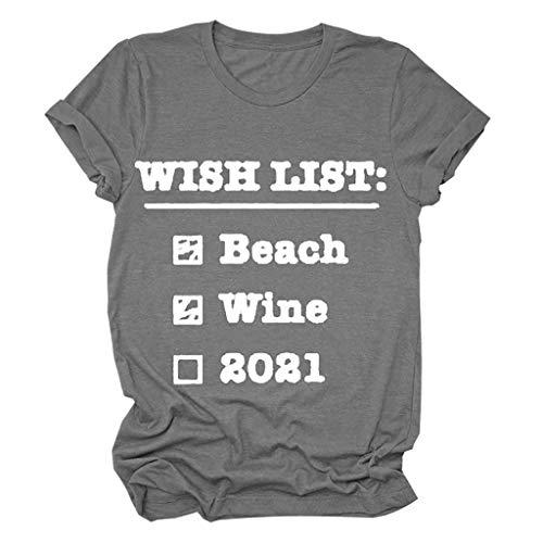 LXHcool De Las Mujeres Camisetas Divertidas Lista Beach Wine 2021 Camisa for Tapas de Las señoras del Verano gráficas (Color : Gray, Size : XXL)