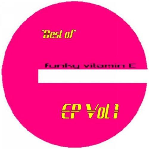 Funky Vitamin E Best of Vol1