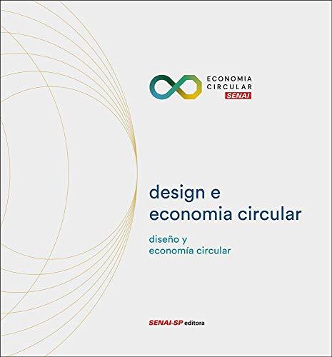 Design e Economia Circular: Diseño y Economia Circular