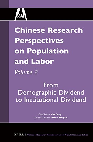 Chinese Research Perspectives on Population and Labor, Volume 2: From Demographic Dividend to Institutional Dividend