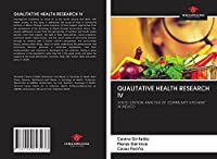"""QUALITATIVE HEALTH RESEARCH IV: SOCIO-CRITICAL ANALYSIS OF """"COMMUNITY KITCHENS"""" IN MEXICO"""