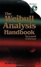 The Weibull Analysis Handbook, Second Ed