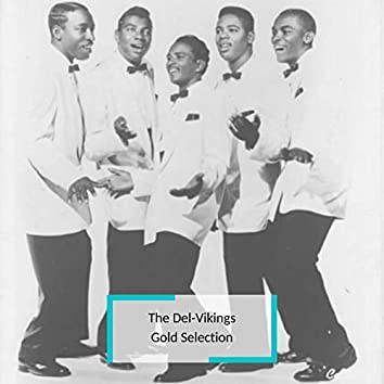 The Del Vikings - Gold Selection