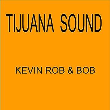 Tijuana sound