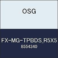 OSG エンドミル FX-MG-TPBDS_R5X5 商品番号 8554340