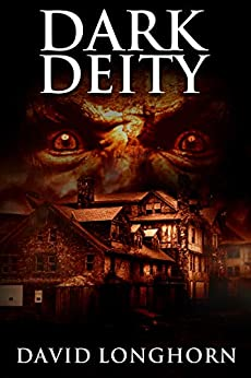 Dark Deity: Supernatural Suspense with Scary & Horrifying Monsters (Asylum Series Book 3) by [David Longhorn, Scare Street, Kathryn St. John-Shin]