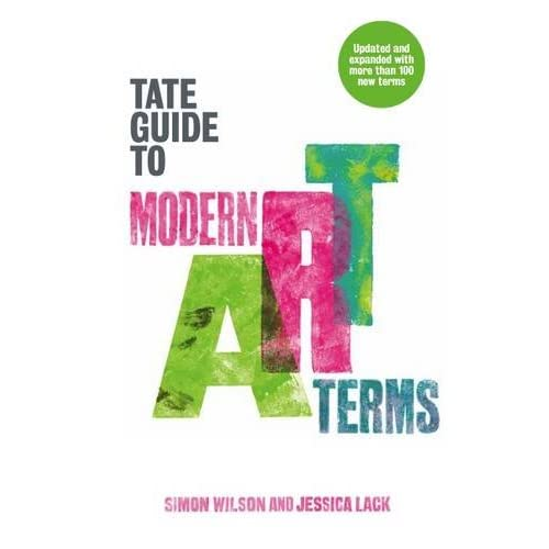 The Tate Guide to Modern Art Terms (Updated and Expanded Edition)