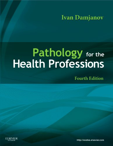 Pathology for the Health Professions (Pathology for...
