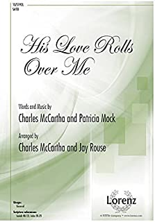 His Love Rolls Over Me