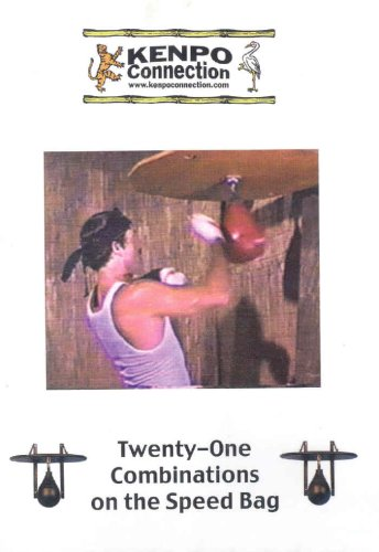 Kenpo Connection: Twenty-One Combinations on the Speed Bag