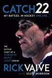 Catch 22: My Battles, in Hockey and Life